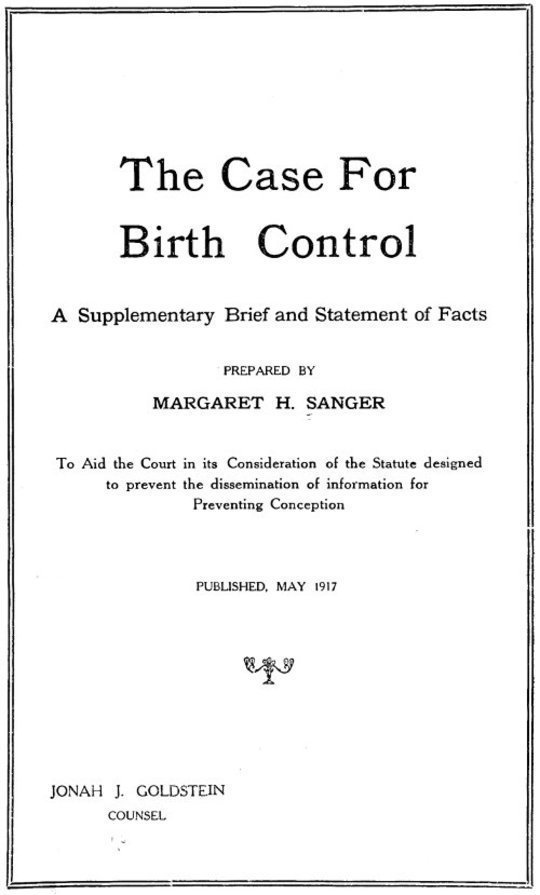 The Case for Birth Control A Supplementary Brief and Statement of Facts