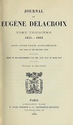 Journal de Eugène Delacroix, Tome 3 1855-1863
