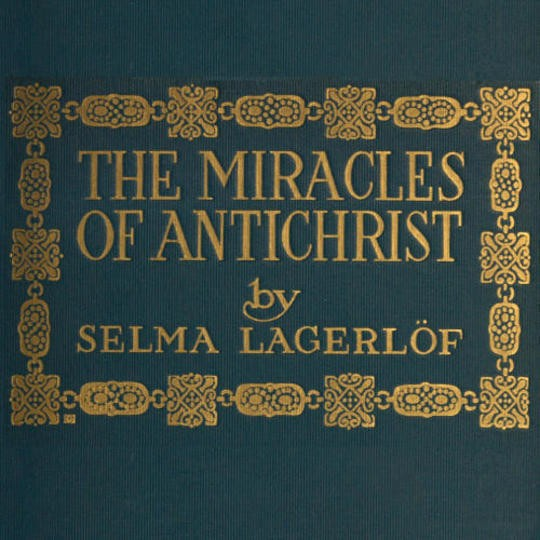 The Miracles of Antichrist A Novel