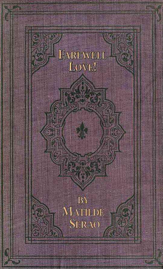 Farewell Love! A Novel