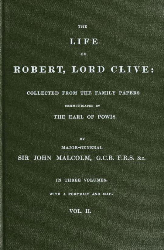 The Life of Robert, Lord Clive, Vol. 2 (of 3) Collected From the Family Papers