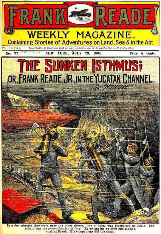 The Sunken Isthmus or, Frank Reade, Jr., in the Yucatan Channel.