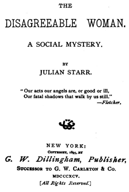 The Disagreeable Woman A Social Mystery