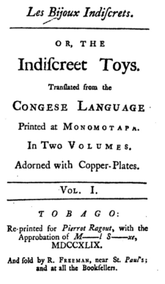 Les Bijoux Indiscrets, or, The Indiscreet Toys