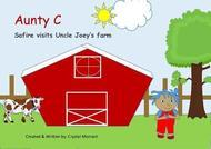Aunty C - Safire visits Uncle Joey's Farm