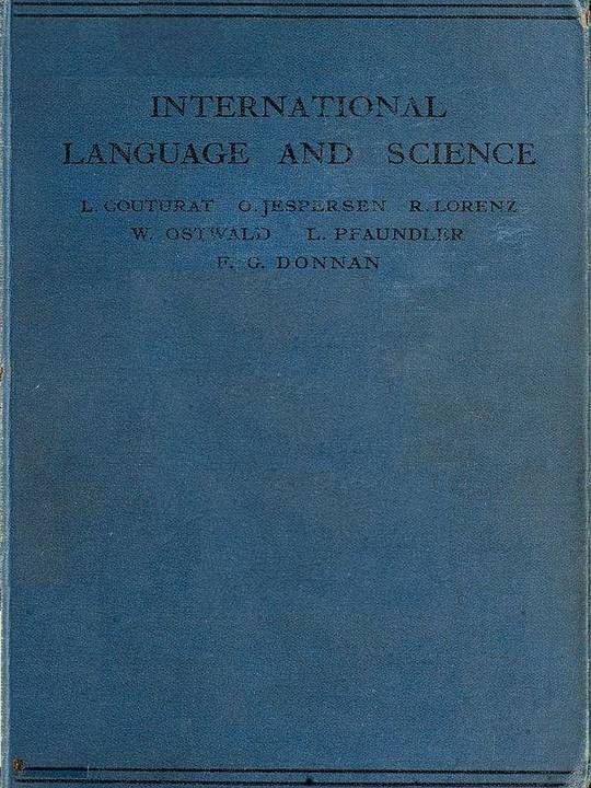 International Language and Science Considerations on the Introduction of an International Language into Science