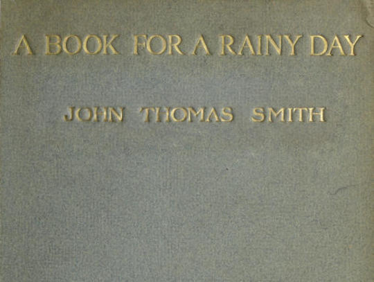 A Book for a Rainy Day or, Recollections of the Events of the Years 1766-1833