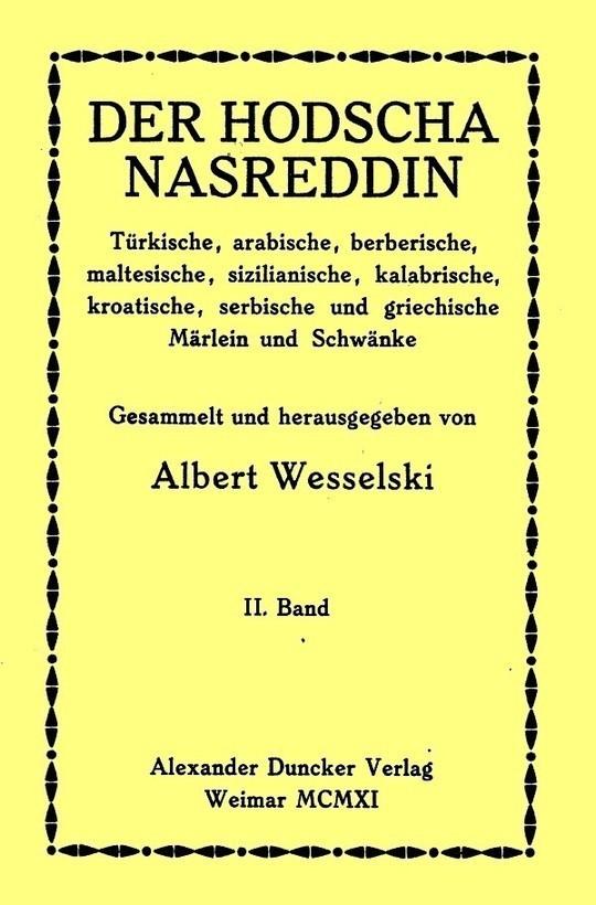 Der Hodscha Nasreddin II. Band Türkische, arabische, berberische, maltesische, sizilianische, kalabrische, kroatische, serbische und griechische Märlein und