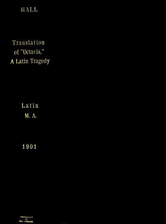 A Translation of Octavia, a Latin Tragedy, with Notes and Introduction