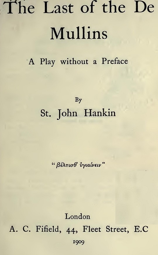 The Last of The De Mullins A Play without a Preface