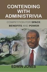 Contending with Administrivia: Competition for Space, Benefits and Power