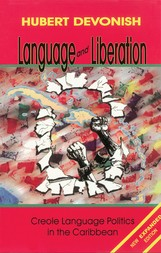 Language & Liberation: Creole Language Politics in the Caribbean