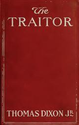 The Traitor A Story of the Fall of the Invisible Empire