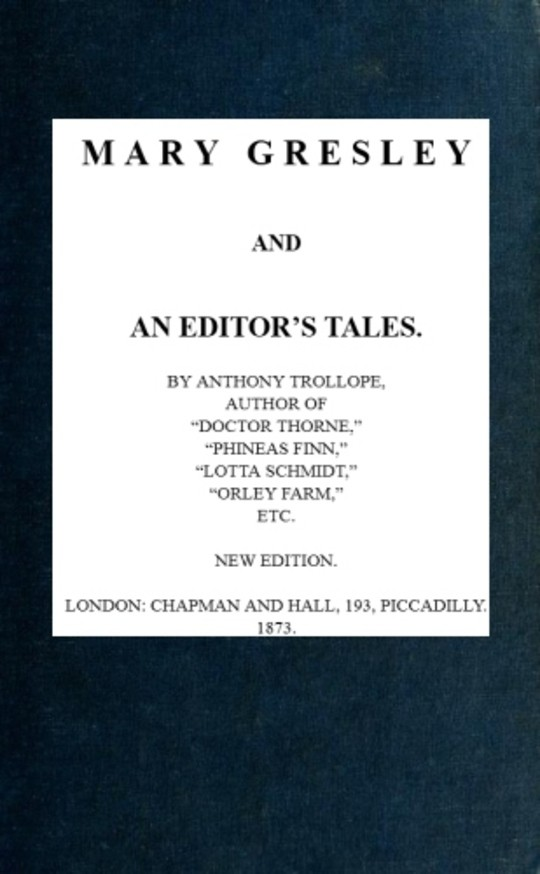 Mary Gresley and an Editor's Tales
