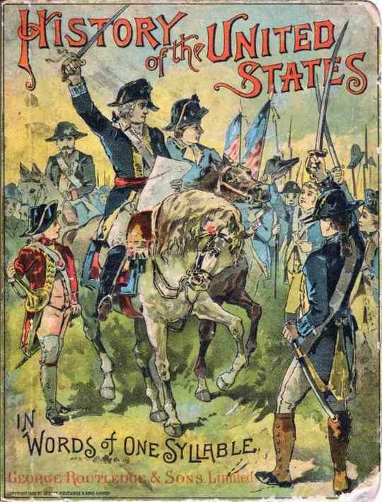 History of the United States in Words of One Syllable