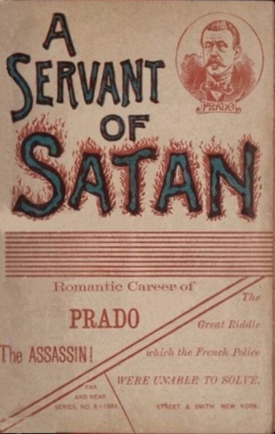 A servant of Satan Romantic career of Prado the assassin