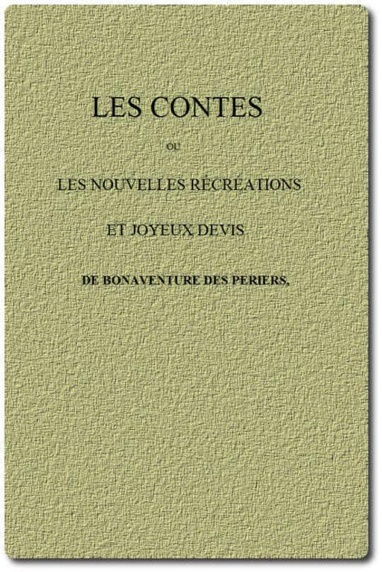 Les Contes ou Les nouvelles récréations et joyeux devis