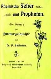 Rheinische Seher und Propheten Ein Beitrag zur Kulturgeschichte