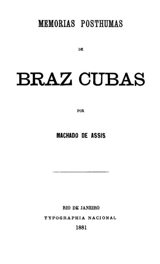 Memorias Postumas de Braz Cubas