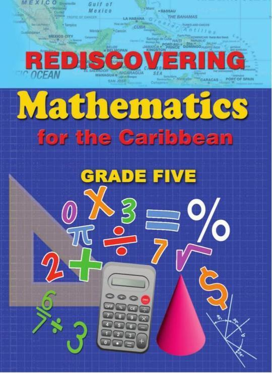 Rediscovering Mathematics for the Caribbean Grade Five