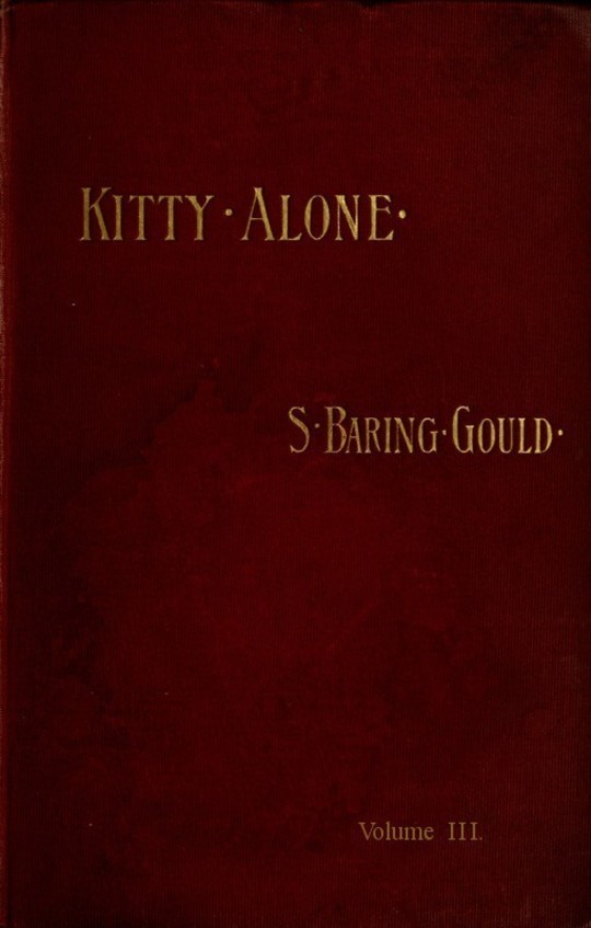Kitty Alone (vol. 3 of 3) A Story of Three Fires