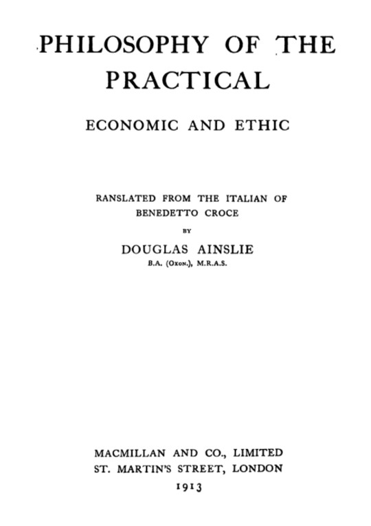 The Philosophy of the Practical: Economic and Ethic