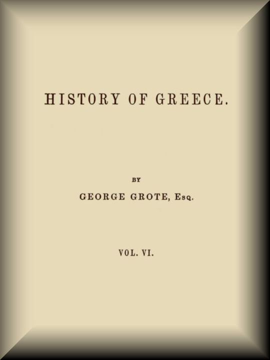 History of Greece, v. 6 (of 12)