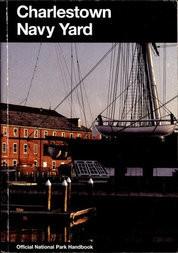Charlestown Navy Yard Boston National Historical Park, Massachusetts