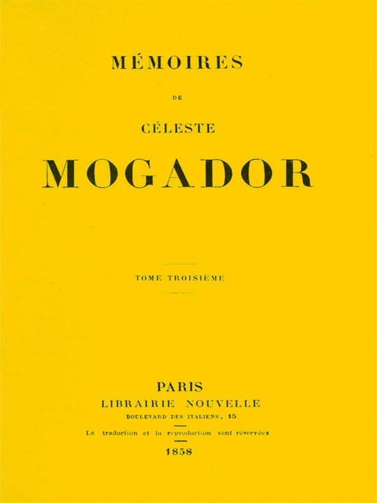 Mémoires de Céleste Mogador, Volume 3 (of 4)