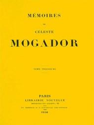 Mémoires de Céleste Mogador, Volume 3 (of 4)