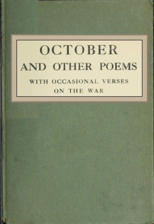October and Other Poems with Occasional Verses on the War
