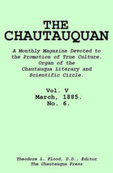 The Chautauquan, Vol. V, March 1885