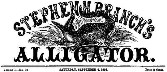 Stephen H. Branch's Alligator Vol. 1 No. 20, September 4, 1858