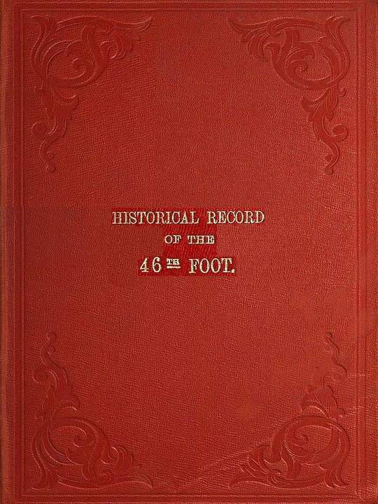 Historical Record of The 46th or South Devonshire Regiment of Foot