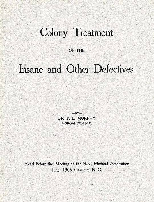 Colony Treatment of the Insane and Other Defectives