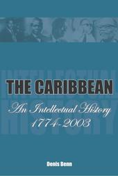 The Caribbean: An Intellectual History 1774-2003