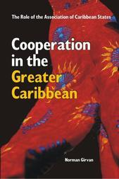 Cooperation in the Greater Caribbean