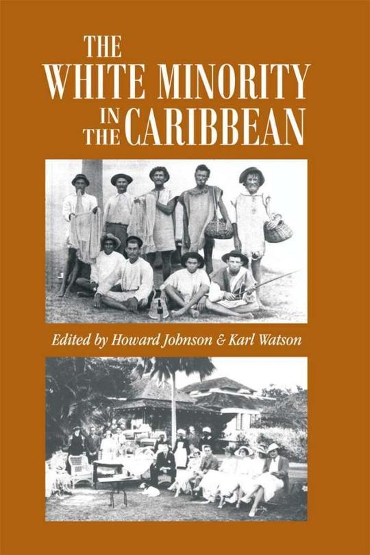 The White Minority in the Caribbean