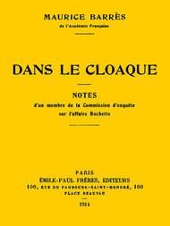Dans le cloaque Notes d'un membre de la Commission d'enquête sur l'affaire Rochette