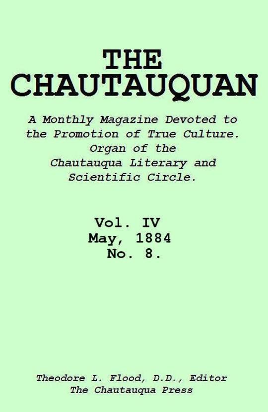 The Chautauquan, Vol. 04, May 1884, No. 8