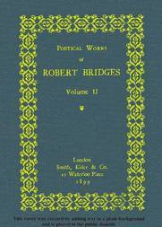 Poetical Works of Robert Bridges (Volume 2)