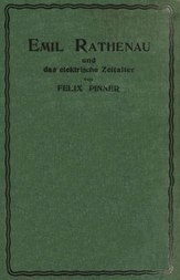 Emil Rathenau und das elektrische Zeitalter