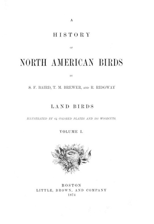 A History of North American Birds Land Birds - Volume 1