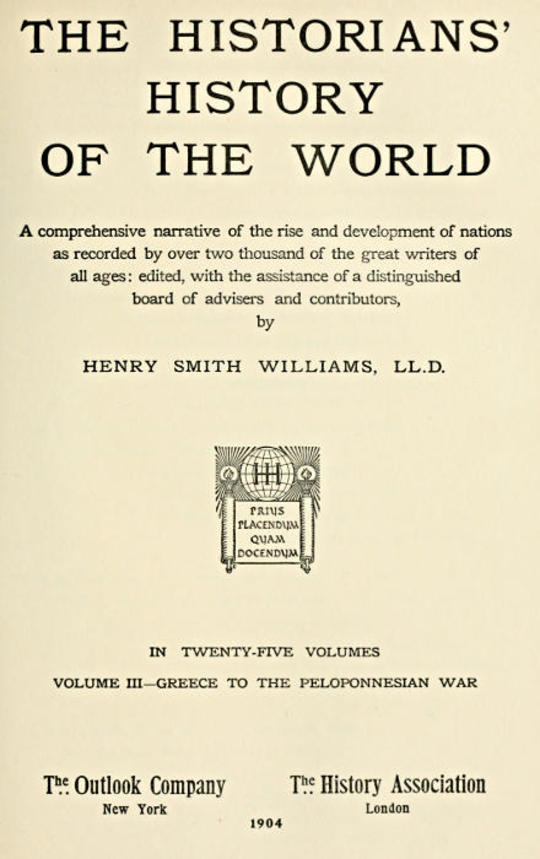 The Historians' History of the World in Twenty-Five Volumes, Volume 3 Greece to the Peloponnesian War
