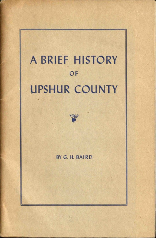 A Brief History of Upshur County