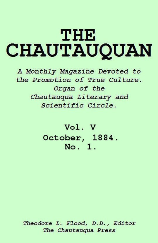 The Chautauquan, Vol. 05, October 1884, No. 1