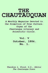 The Chautauquan, Vol. 05, October 1884, No. 1