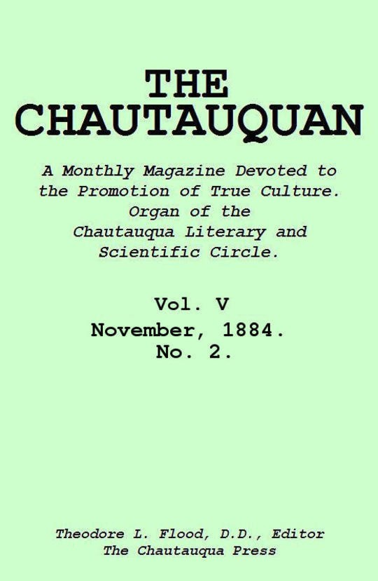 The Chautauquan, Vol. 05, November 1884, No. 2