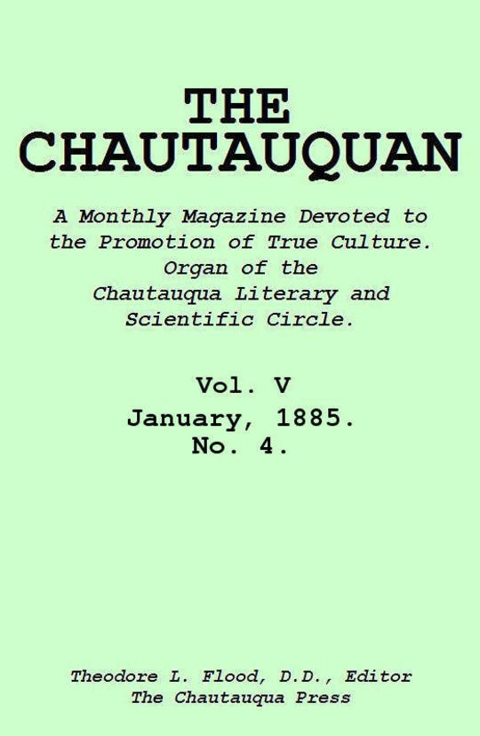 The Chautauquan, Vol. 05, January 1885, No. 4