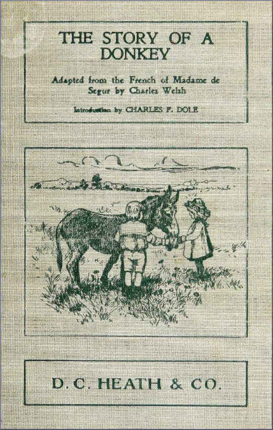 The Story of a Donkey abridged from the French of Madame la comtesse de Se?gur
